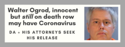 Walter Ogrod, has COVID19 symptoms innocent on death row may be running out of time